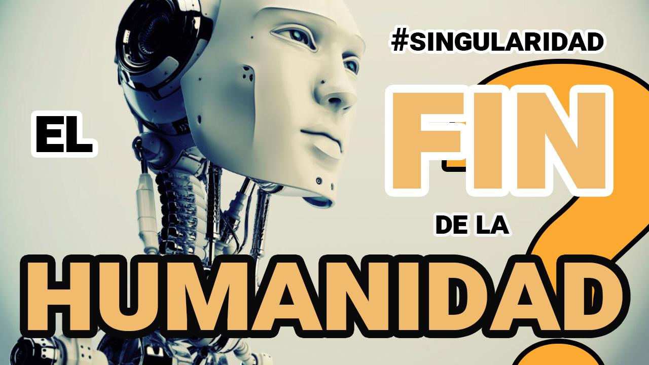 La Ciencia Ficción, la Singularidad y el Futuro de la Humanidad